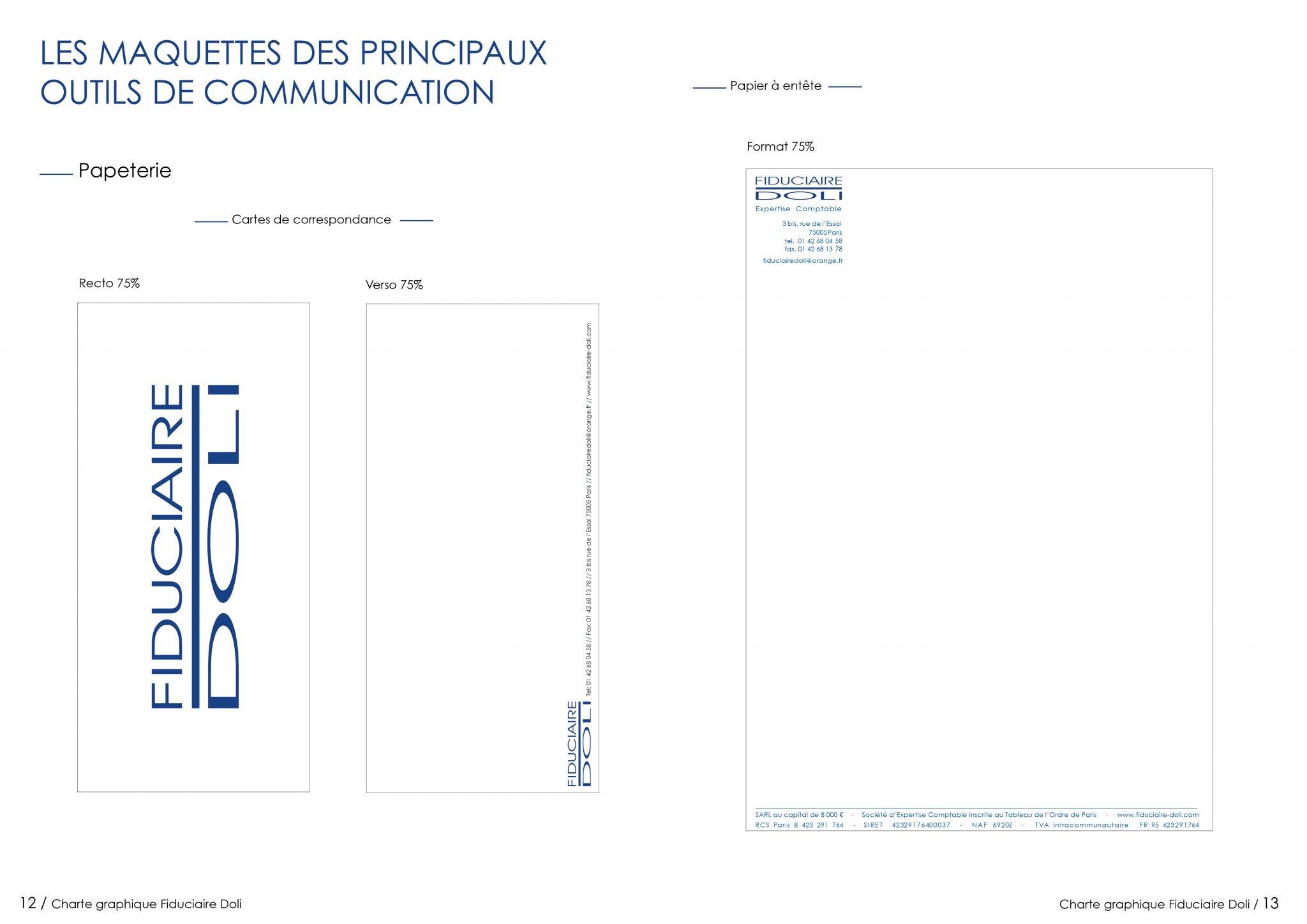 CLIENT: FIDUCIARE DOLI Refaire le logo à l'identique. Création de la charte graphique & de la papeterie.